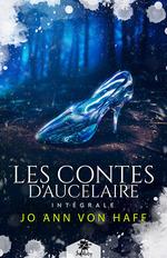 Les Contes d'Aucelaire - L'intégrale