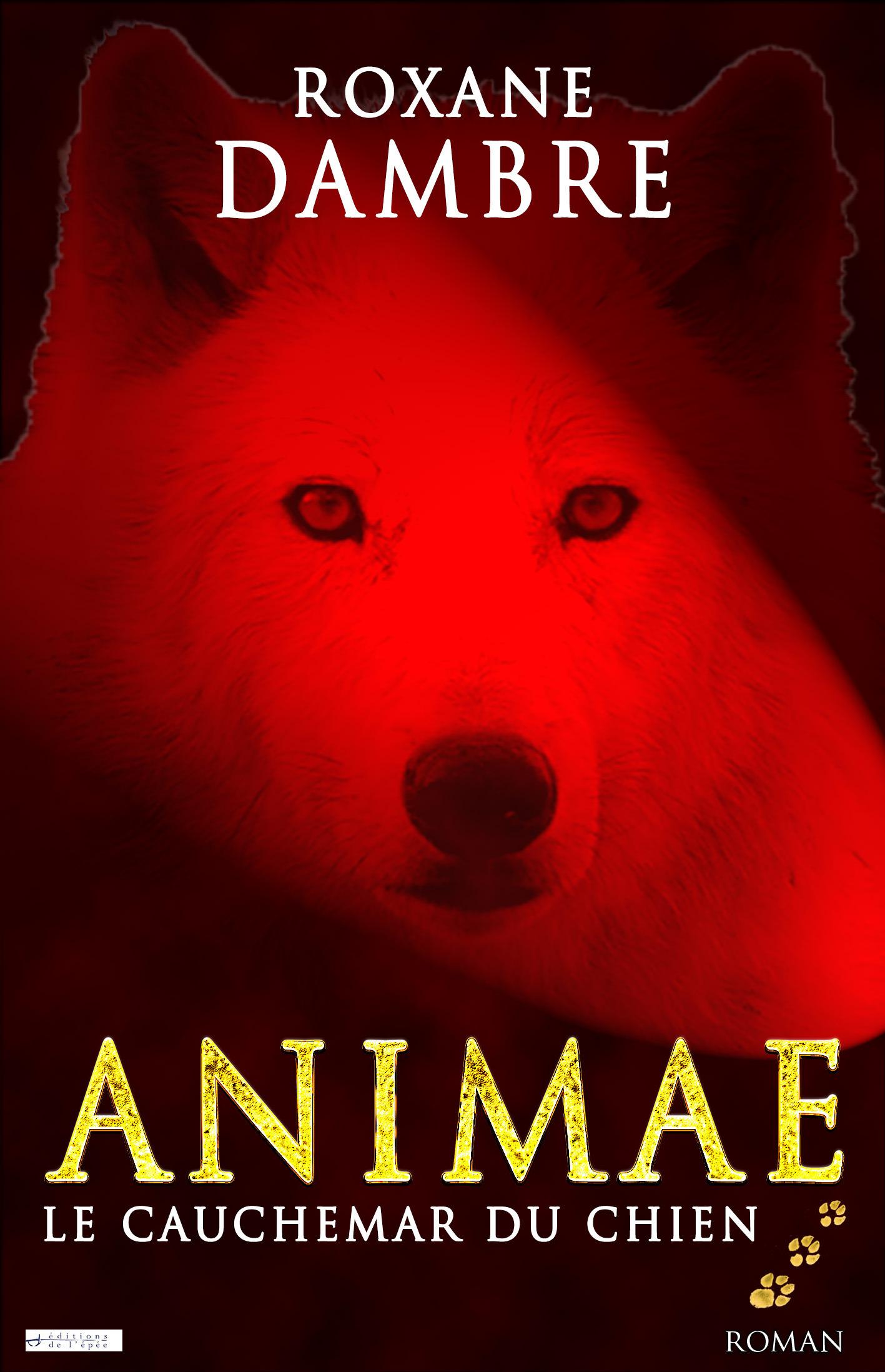 Animae T.3 ; le cauchemar du chien