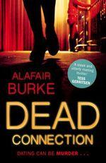 Vente EBooks : Dead Connection  - Burke Alafair