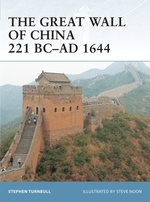 Vente EBooks : The Great Wall of China 221 BC-AD 1644  - Stephen Turnbull