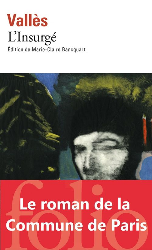 Vente EBooks : Jacques Vingtras t.3 : l'insurgé  - Jules Vallès
