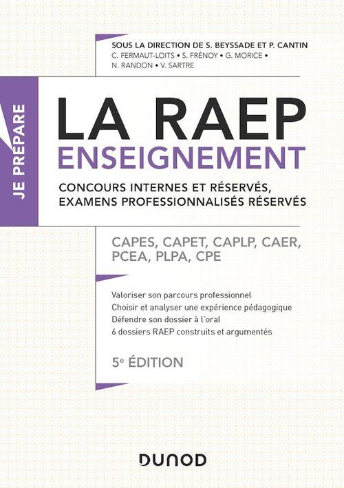 Je prépare ; la RAEP enseignement ; concours internes et réservés, examens professionnalisés réservés (5e édition)