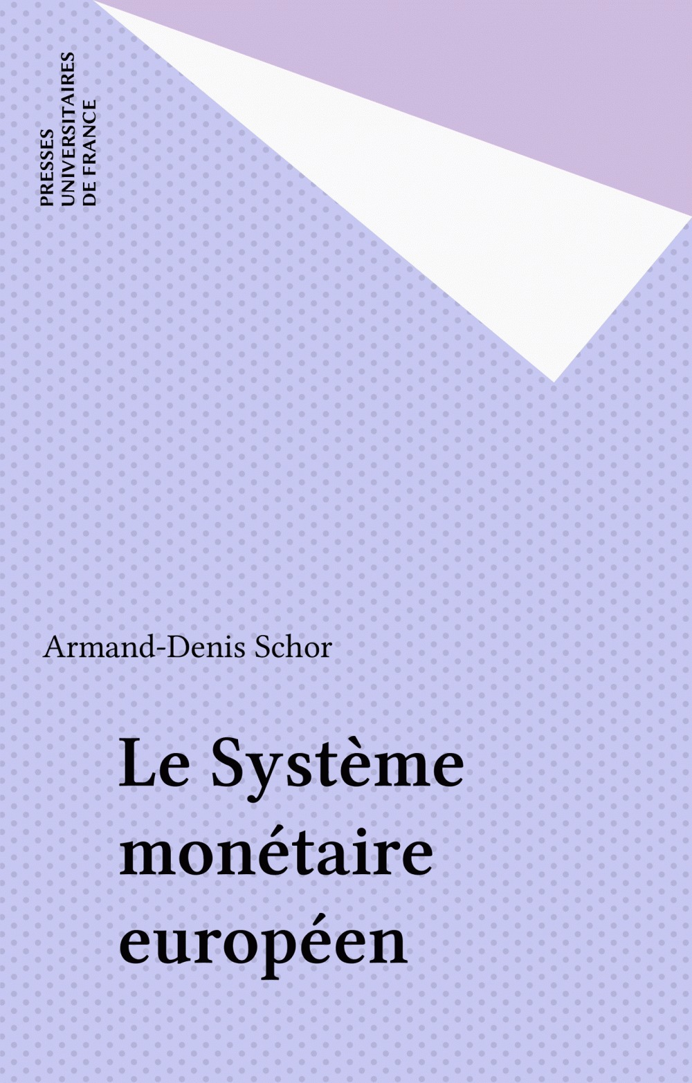 Le système monétaire européen