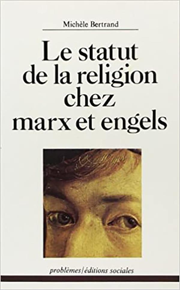 Le statut de la religion chez Marx et Engels