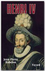 Vente EBooks : Henri IV  - Jean-Pierre BABELON