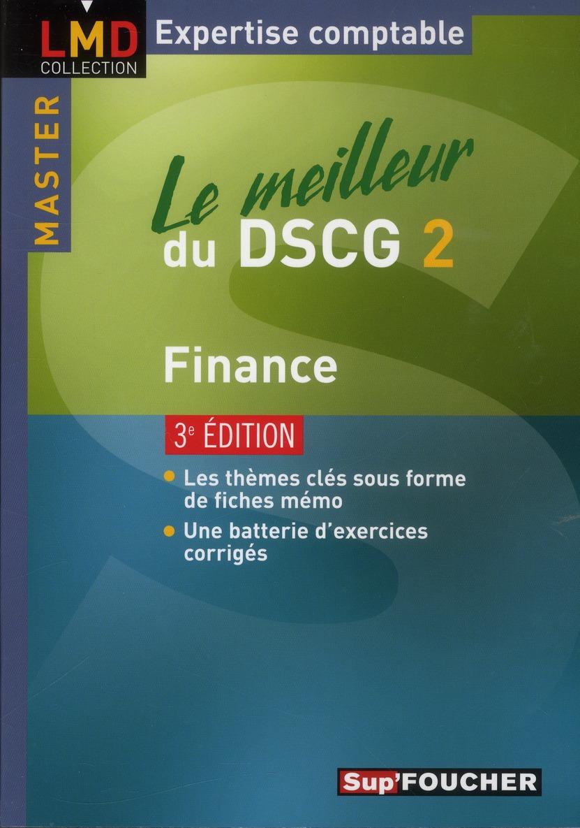 Le meilleur du DSCG 2 ; finance (3e édition)