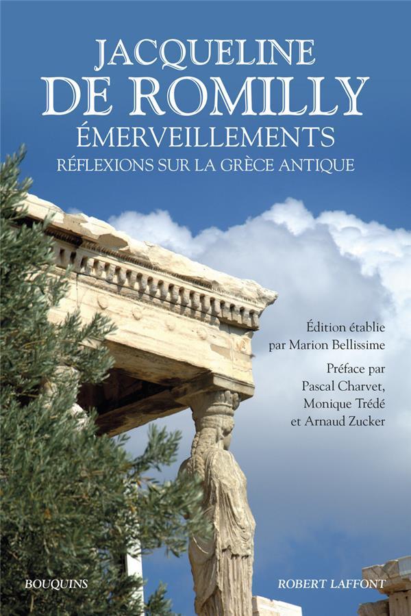 émerveillements ; réflexions sur la Grèce antique