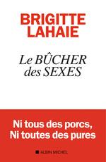 Vente Livre Numérique : Le Bûcher des sexes  - Brigitte Lahaie