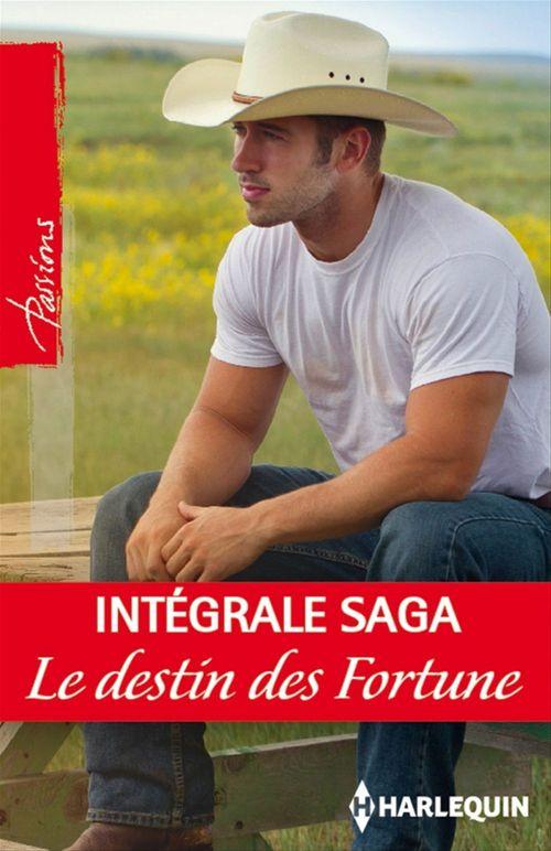 Le destin des Fortune : l'intégrale de la saga