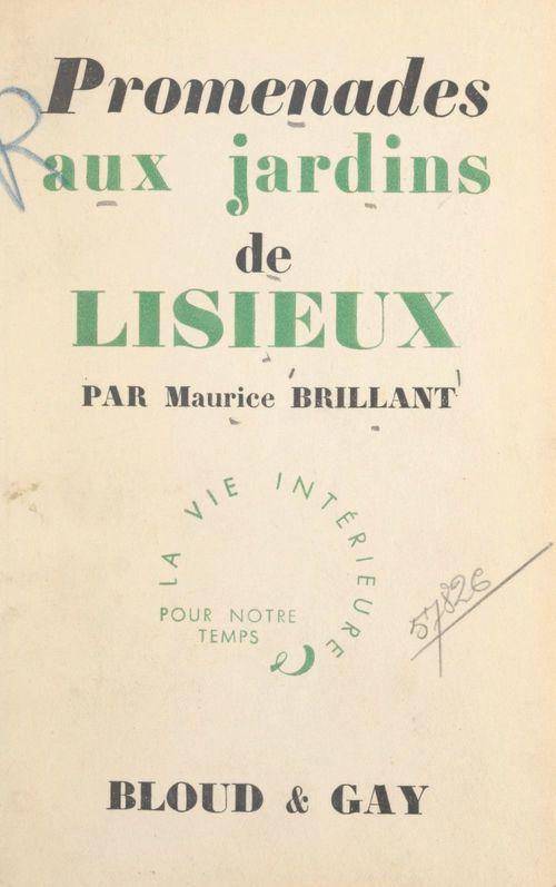 Promenades aux jardins de Lisieux