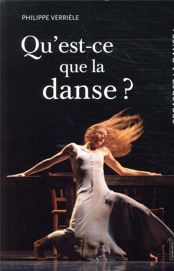 regardez la danse t.1 ; qu'est-ce que la danse ?