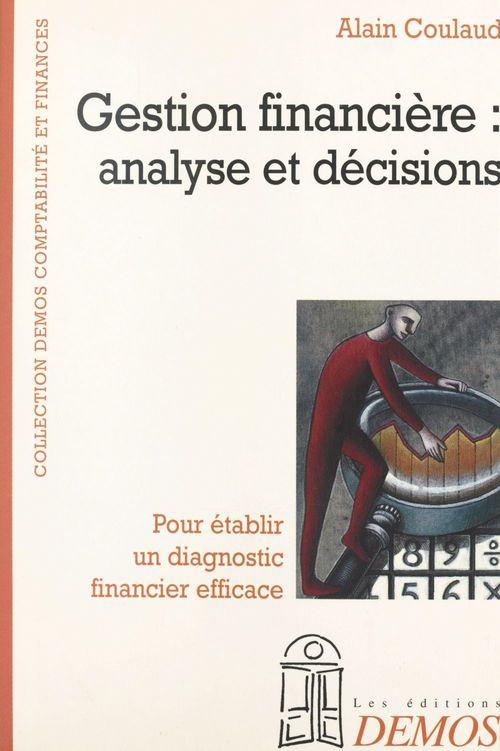 Gestion financière : analyse et décisions