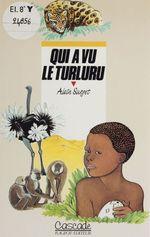Vente Livre Numérique : Qui a vu le turluru  - Alain Surget