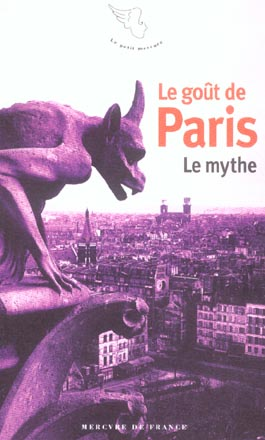 Le gout de paris - le mythe