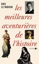 Vente Livre Numérique : Les meilleures aventurières de l'histoire  - Éric Le Nabour