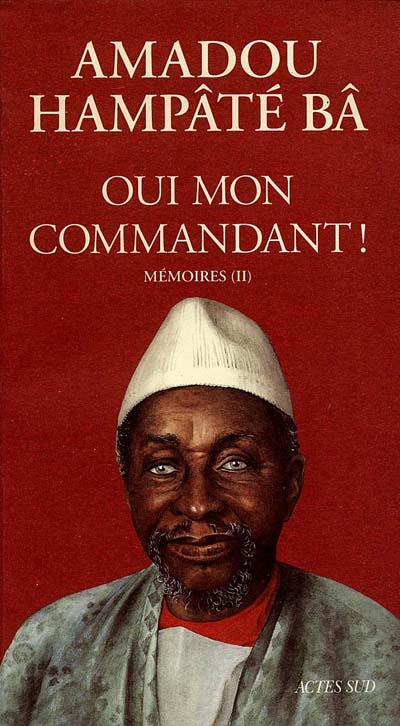 Oui Mon Commandant ! Memoires Ii  T2