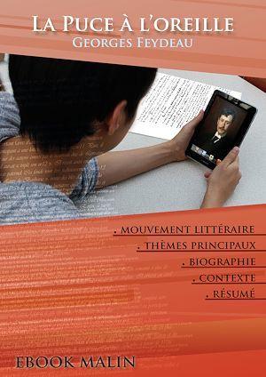 Fiche de lecture La Puce à l'oreille - Résumé détaillé et analyse littéraire de référence