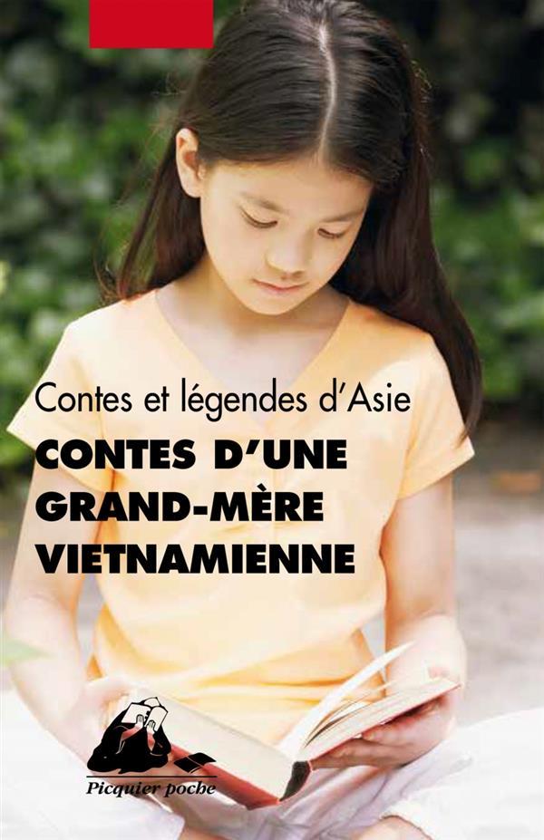 Contes d'une grand-mère vietnamienne ; contes et légendes d'Asie