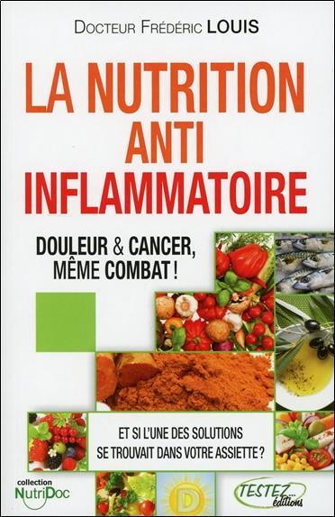 Nutrition anti-inflammatoire ; douleur & cancer, même combat !
