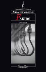 Vente Livre Numérique : Fakirs  - Antonin Varenne