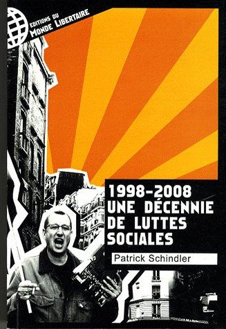 1998-2008, une décennie de luttes sociales