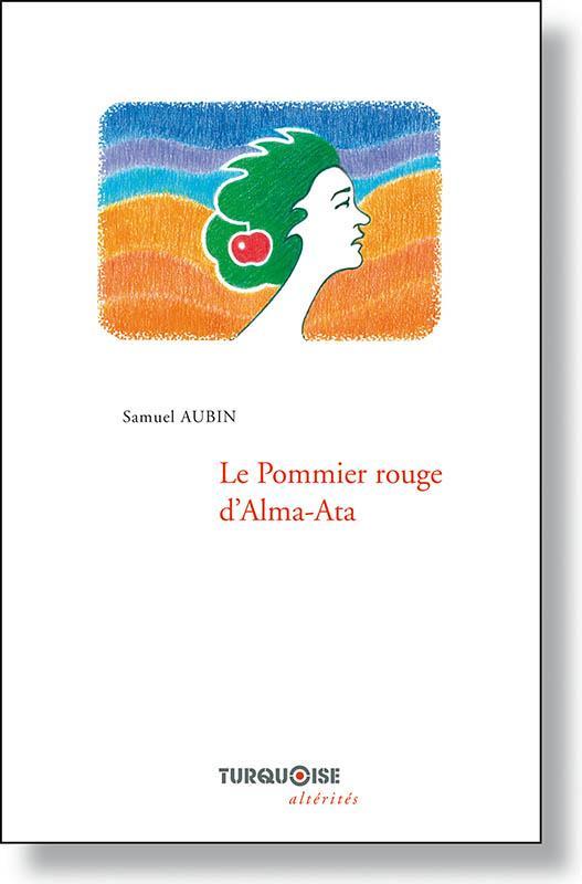 Le Pommier rouge d'Alma-Ata