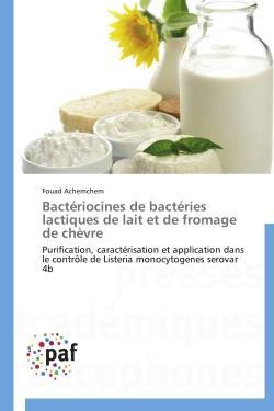 Bactériocines de bactéries lactiques de lait et de fromage de chèvre