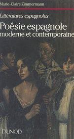 Poésie espagnole moderne et contemporaine  - Marie-Claire Zimmermann