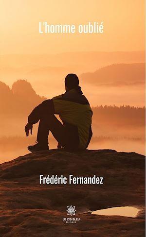 L'homme oublié  - Frédéric Fernandez