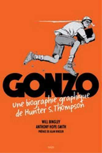 Gonzo ; une biographie graphique de Hunter S. Thompson