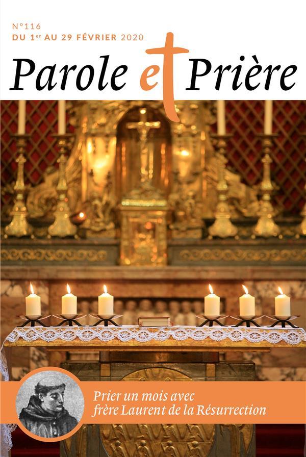 PAROLE ET PRIERE N.116  -  FEVRIER 2020  -  PRIER UN MOIS AVEC FRERE LAURENT DE LA RESURRECTION