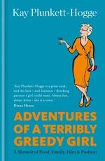 Vente Livre Numérique : Adventures of a Terribly Greedy Girl  - Kay Plunkett-Hogge
