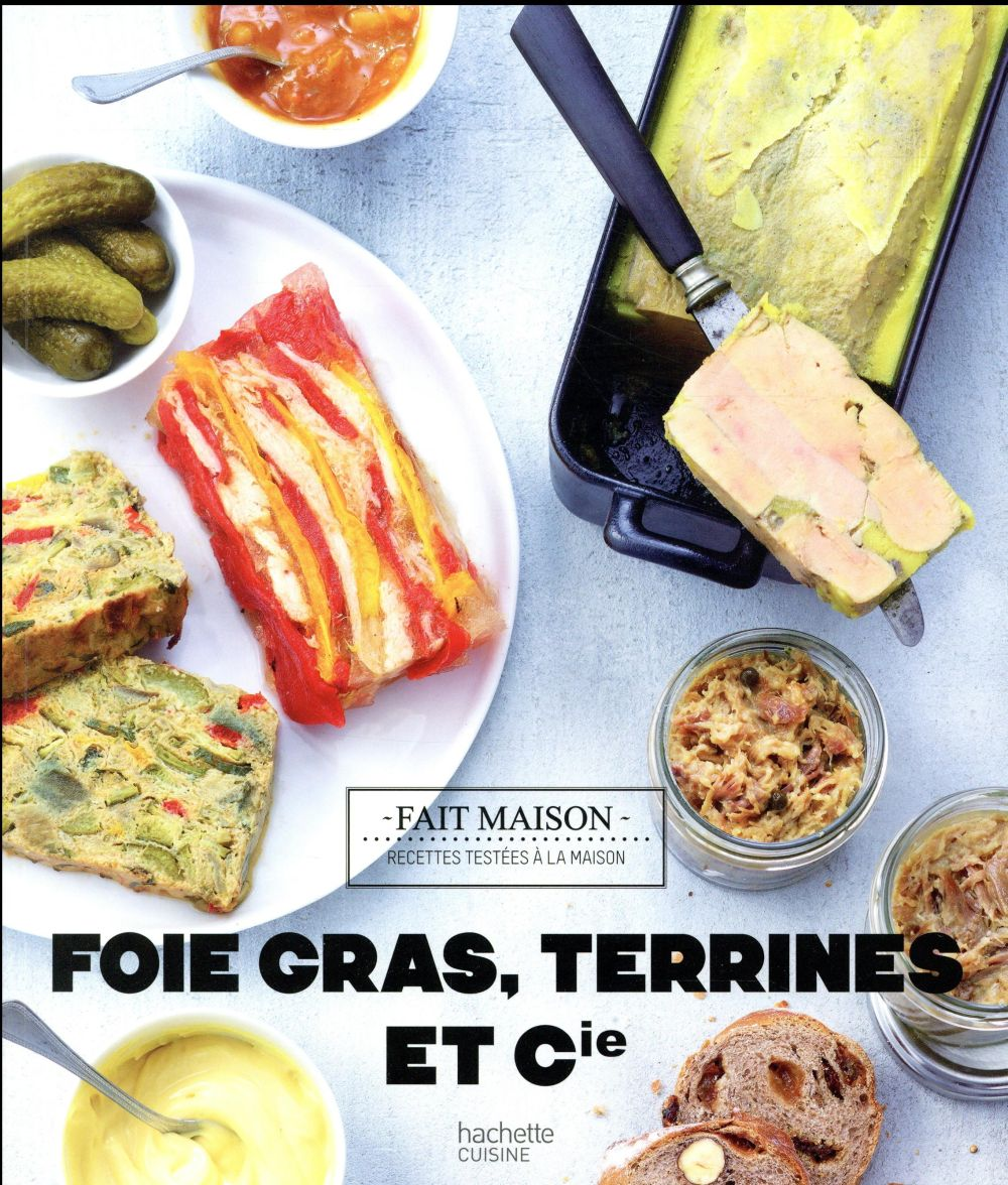 Foies gras, terrines et compagnie