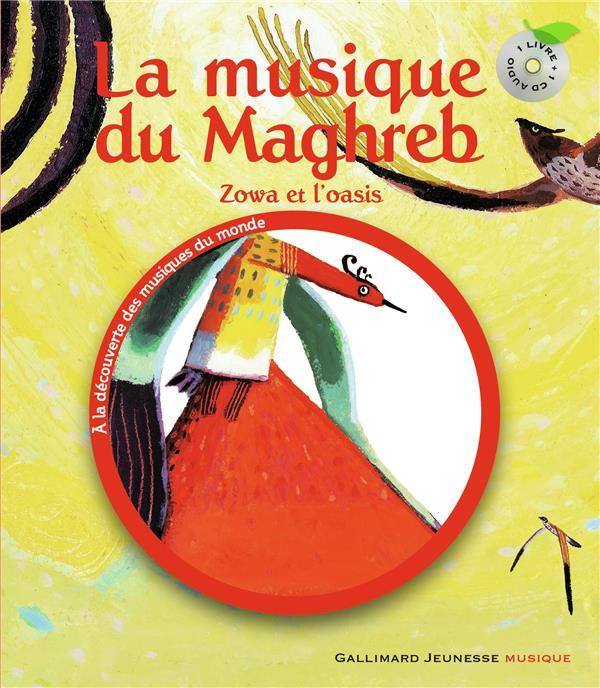 La Musique Du Maghreb (Zowa Et L'Oasis)