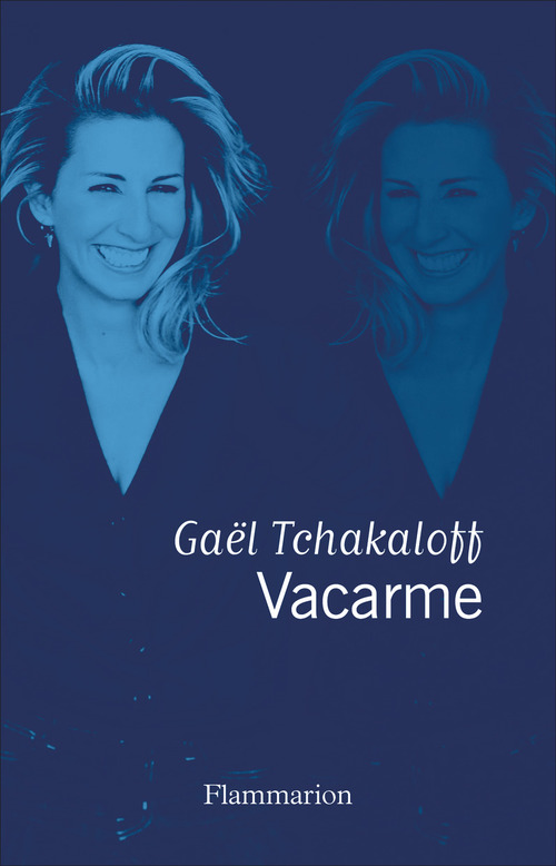 Vacarme  - Gaël Tchakaloff