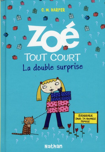 Zoé tout court t.6 ; la double surprise
