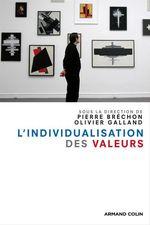 Vente Livre Numérique : L'individualisation des valeurs  - Olivier Galland - Pierre BRECHON