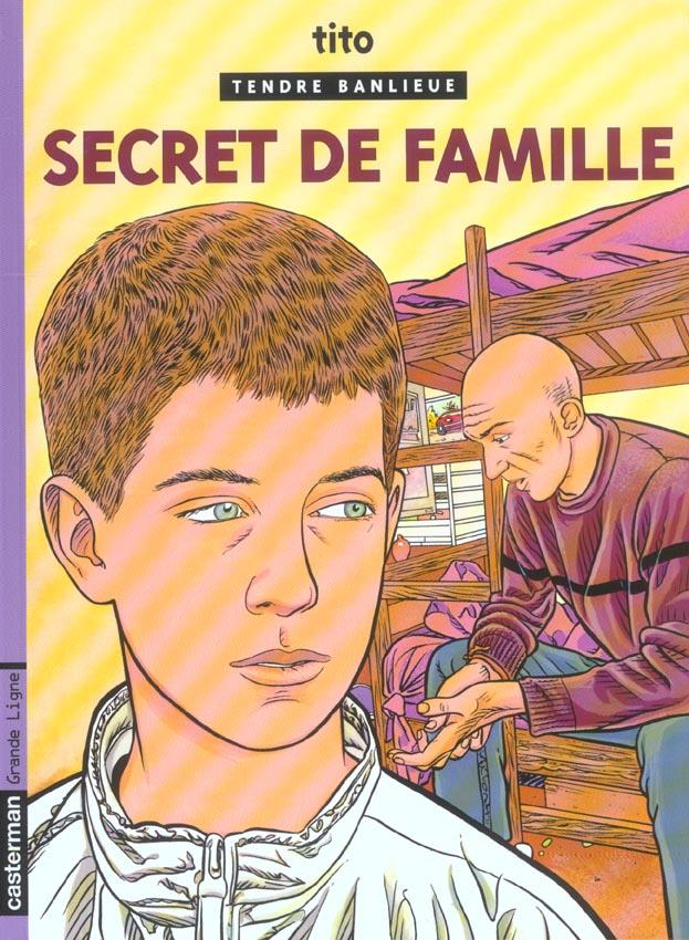 tendre banlieue t.16 ; secret de famille