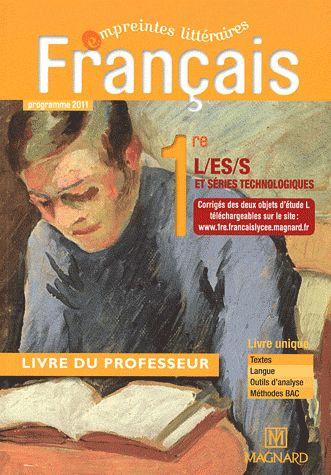 Empreintes Litteraires Francais 1ere Livre Du Professeur Collectif Magnard Grand Format Librairie Autrement St Denis