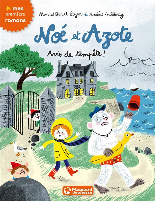 Noé et Azote T.8 ; avis de tempête !