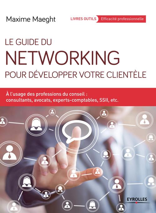 le guide du networking pour développer votre clientele