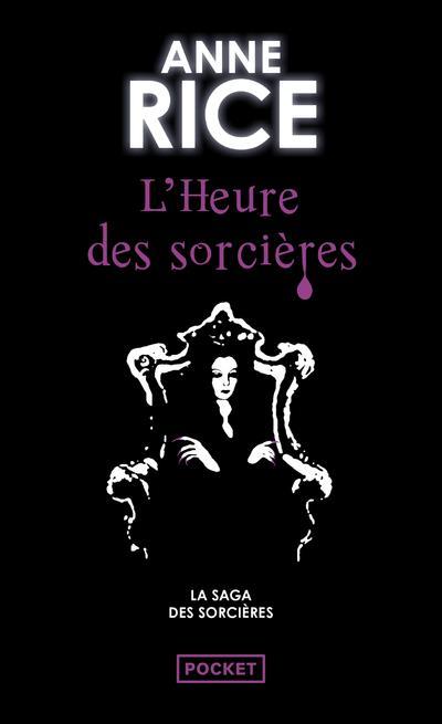 La Saga Des Sorcieres T.2 ; L'Heure Des Sorcieres
