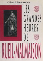 Les grandes heures de Rueil-Malmaison