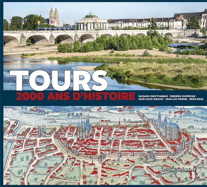 Tours, 2000 ans d'histoire