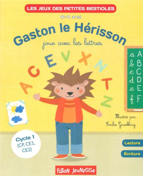 Gaston le herisson joue avec les lettres t.2
