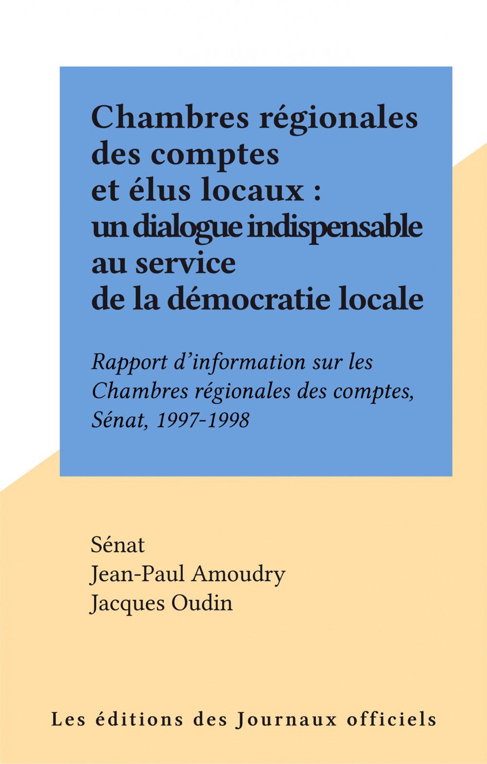 Chambres regionales des comptes et elus locaux : un dialogue indispensable au service de la democratie locale