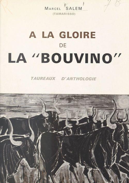 À la gloire de la Bouvino