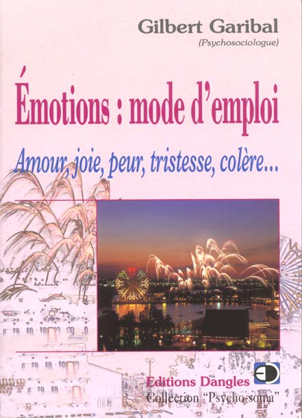 Emotions : mode d'emploi