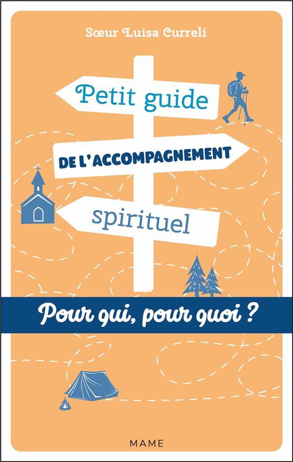 Petit guide de l'accompagnement spirituel ; pour qui ? pour quoi ?
