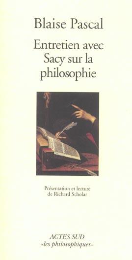 Entretien Avec Sacy Sur La Philosophie